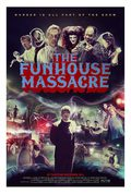 The Funhouse Massacre