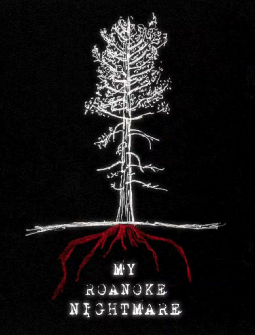 'My Roanoke Nightmare'